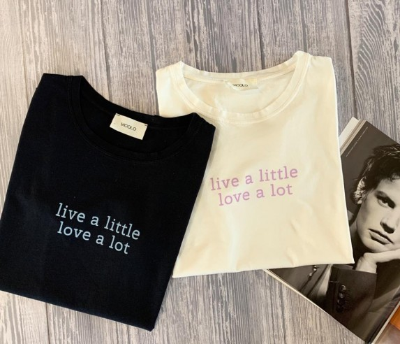 "Vicolo - Tshirt "" Live a little, love..."